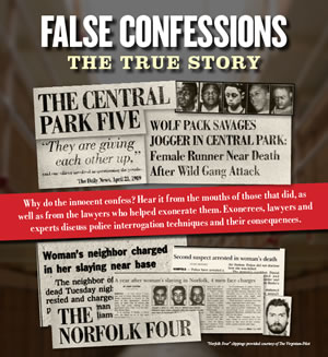 "false confessions and the norfolk four case The norfolk four were wrongfully convicted of rape and murder in 1997 their case involved troubling issues of police misconduct, false confessions, and unconstitutionally suppressed evidence ""i speak for all four of us in expressing our deepest thanks to governor mcauliffe, who has given us our lives back with these full pardons."