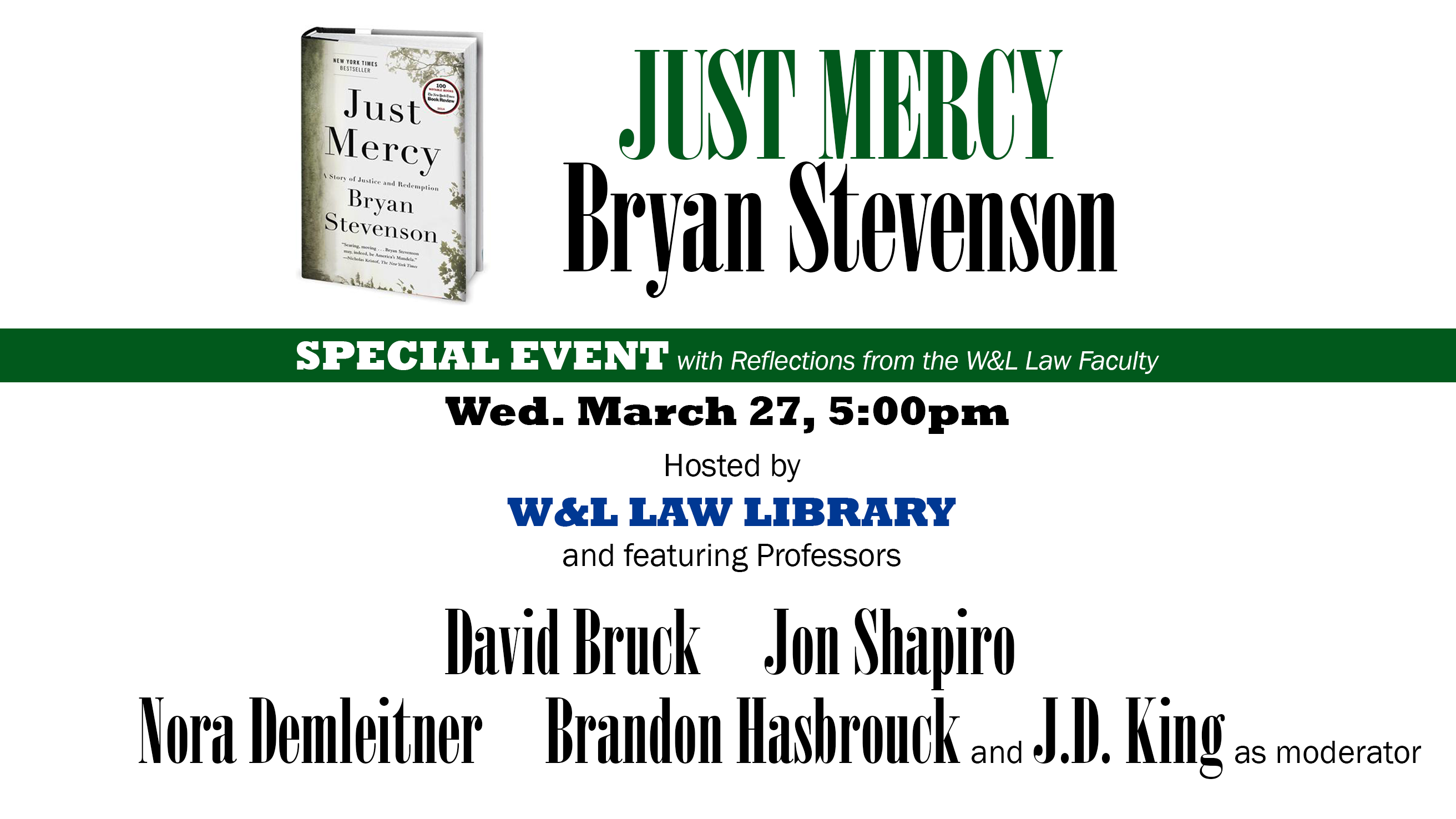 Just Mercy by Bryan Stevenson: W&L Law Faculty Panel