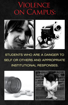 Violence on Campus: Students Who are a Danger to Self or Others and Appropriate Institutional Responses