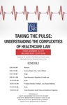 Taking the Pulse: Understanding the Complexities of Healthcare Law