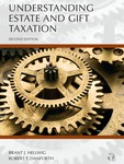 Understanding Estate and Gift Taxation (2d ed. 2019) by Brant J. Hellwig and Robert T. Danforth