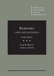 Remedies: Cases and Materials (9th ed. 2018) by Doug Rendleman and Caprice L. Roberts