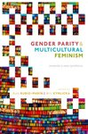 The Challenges of Parity: Increasing Women's Participation in Informal Justice Systems within Sub-Saharan Africa, in Gender Parity and Mulitcultural Feminism: Towards a New Synthesis (Ruth Rubio Marin & Will Kymlicka eds., 2018)