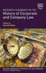 Corporate Law and the History of Corporate Social Responsibility, in Research Handbook on the History of Corporate and Company Law (Harwell Wells ed., 2018) by Lyman P.Q. Johnson