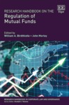 Protecting Mutual Fund Investors: An Inevitable Eclecticism, in Research Handbook on the Regulation of Mutual Funds (William A. Birdthistle & John Morley eds., 2018)