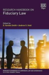 Relating Fiduciary Duties to Corporate Personhood and Corporate Purpose, in Research Handbook on Fiduciary Law (D. Gordon Smith & Andrew S. Gold eds., 2018) by Lyman P.Q. Johnson