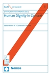Literature as Human Dignity: The Constitutional Court's Misguided Ban of the Novel Esra, in Human Dignity in Context (Dieter Grimm et al. eds., 2018)