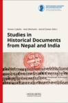 Towards a South Asian Diplomatics: Cosmopolitan Norms and Regional Idioms in the Use of Documents, in Studies in Historical Documents from Nepal and India (Simon Cubelic et al. eds., 2018)