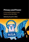 A Rose by any Other Name? The Comparative Law of the NSA-Affair, in Privacy and Power: A Transatlantic Dialogue in the Shadow of the NSA-Affair (Russell A. Miller ed., 2017)