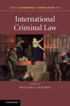 Punishment and Sentencing, in Cambridge Companion to International Criminal Law (William A. Schabas ed., 2016)