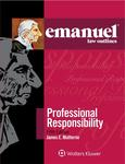 Emanuel Law Outlines for Professional Responsibility (5th ed. 2016)