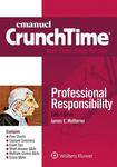 Emanuel CrunchTime for Professional Responsibility (5th ed. 2016)