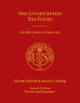 The United States Tax Court: An Historical Analysis (2d ed. 2014)
