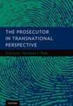 Prosecuting in the Military, in The Prosecutor in Transnational Perspective (Erik Luna & Marianne Wade eds., 2012)