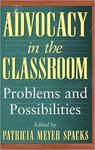 A Personal Account of a Struggle to Be Evenhanded in Teaching About Abortion, in Advocacy in the Classroom: Problems and Possibilities (Patricia Meyer Spacks ed., 1996)