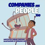 Companies Are People Too (2021) by Carliss Chatman