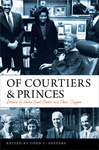 Of Courtiers and Princes: Stories of Lower Court Clerks and Their Judges (2021) by Todd C. Peppers