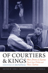 Of Courtiers and Kings: More Stories of Supreme Court Law Clerks and Their Justices (Todd C. Peppers & Clare Cushman eds., 2015)