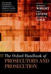 Prosecutors and Sentencing, in The Oxford Handbook of Prosecutors and Prosecution (Ronald F. Wright et al. eds., 2021)