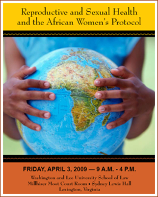 Reproductive and Sexual Health and the African Women's Protocol, Spring 2009