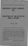 Merchants Supply Company, Inc., v. Executors of the Estate of John E. Hughes