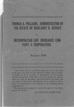 Thomas A. Williams, Administrator of the Estate of Margaret R. Kenney, deceased v. Metropolitan Life Insurance Company