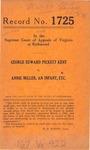 George Edward Pickett Kent v. Annie Miller, an Infant, etc.