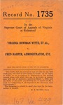 Virginia Bowman Witte, et al. v. Fred Harper, Administrator, etc.
