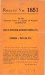 John H. Fulcher, Administrator, etc. v. Ophelia L. Parker, etc.