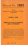 Herman A. Jones v. Morris Plan Bank of Portsmouth and G. R. Whitehurst