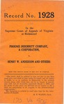 Phoenix Indemnity Company v. Henry W. Anderson and Legh R. Powell, Receivers, etc.