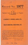 Clarence F. Sowers, Administrator, etc. v. Grace Shertzer, Executrix, etc.
