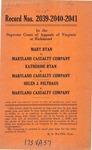 Mary Ryan v. Maryland Casualty Company; and, Katherine Ryan v. Maryland Casualty Company; and, Helen J. Felthaus v. Maryland Casualty Company