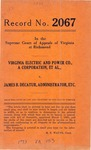 Virginia Electric and Power Company and K. C. James v. James B. Decatur, Administrator of C. D. Smith, deceased