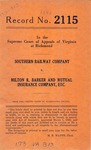Southern Railway Company v. Milton R. Barker and Mutual Insurance Company, etc.