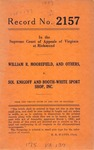 William R. Moorefield, et al. v. Sol Knigoff and Booth-White Sport Shop, Inc.