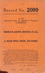 Wrendo M. Godwin, Receiver, et al. v. D. Frank White, Maker , et al.