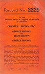 Charles L. Brown, etc. v. George Branch; and, Irene Brown v. George Branch