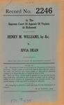 Henry M. Williams, etc. v. Sivia Dean
