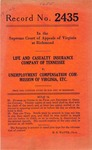 Life and Casualty Insurance Company of Tennessee v. Unemployment Compensation Commission of Virginia, etc.