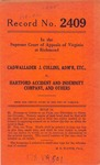 Cadwallader J. Collins, Administrator, etc. v. Hartford Accident and Indemnity Company, et al.