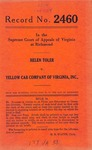Helen Toler v. Yellow Cab Company of Virginia, Inc. and Dr. J. R. Grinels