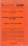 The Federal Lank Bank of Baltimore, et al. v. Thomas E. Joynes, et al.