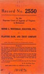 Minnie G. Whitehead, Executrix, etc., v. Planters Bank and Trust Company