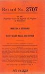 Martha A. Hubbard v. Dan Valley Mills, et al.