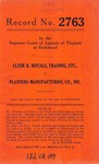 Clyde R. Royals, t/a Clyde R. Royals Company v. Planters Manufacturing Company, Inc.