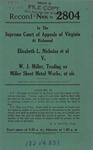 Elizabeth L. Nicholas, et al. v. W. J. Miller, t/a Miller Sheet Metal Works, et al.