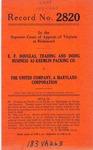 E. F. Douglas, d/b/a Kremlin Packing Company  v. The United Company, A Maryland Corporation