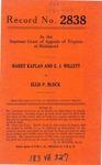 Harry Kaplan and E. J. Willett v. Ellis P. Block