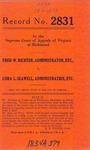 Fred W. Richter, Administrator, etc. v. Cora L. Seawell, Administratrix, etc.